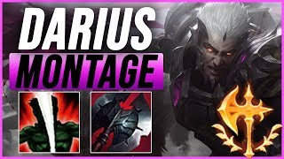 Darius Montage 4 - Best Darius Plays - League of Legends