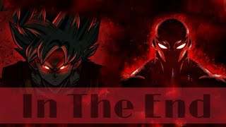 [MV] In The End    Goku vs Jiren