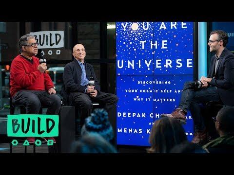 "Deepak Chopra And Menas Kafatos On ""You Are The Universe"""