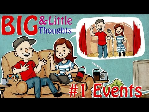 *New Series* Big and Little Thoughts