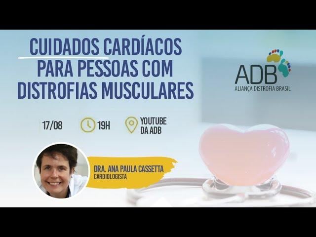 Cuidados Cardíacos para as Distrofias Musculares