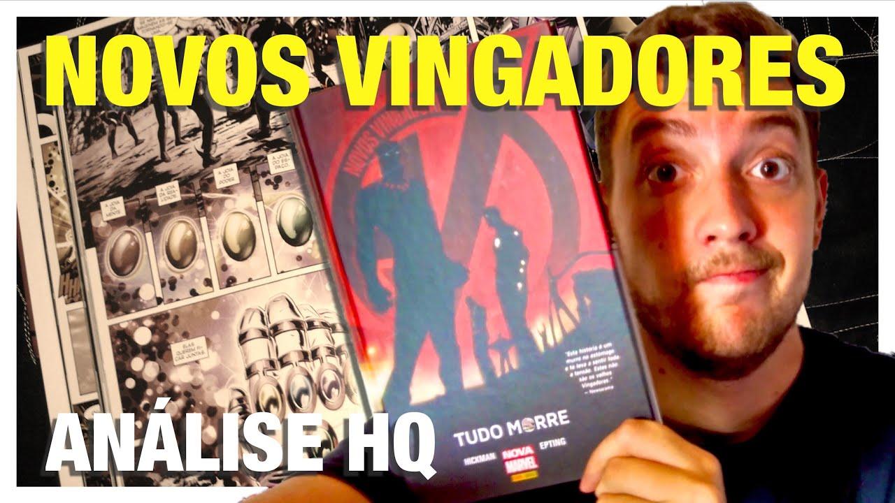 Análise HQ Novos Vingadores - Tudo Morre (Panini Books