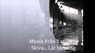 Yasuagi lugn musik... Yasuragi