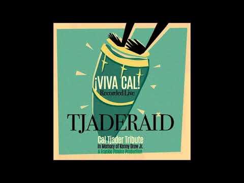 Soul Sauce -  Guachi Guara -  Tjaderaid, Cal Tjader Tribute
