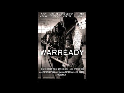 WARREADY -short film (FULL MOVIE)  luxefilmworks.com