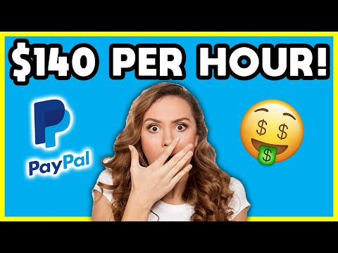 Earn PayPal Money FAST - $140 PER HOUR! (Make Money Online)