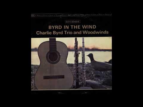 Charlie Byrd -  Byrd In The Wind ( Full Album )