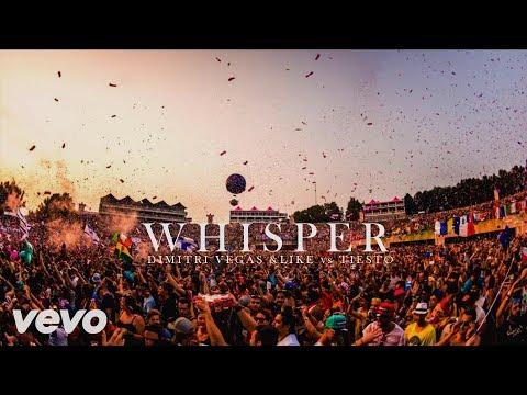 Dimitri Vegas & Like Mike vs Tiesto - Whisper