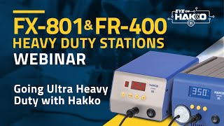 FR-400 UHD Desoldering Station and FX-801 UHD Soldering Station