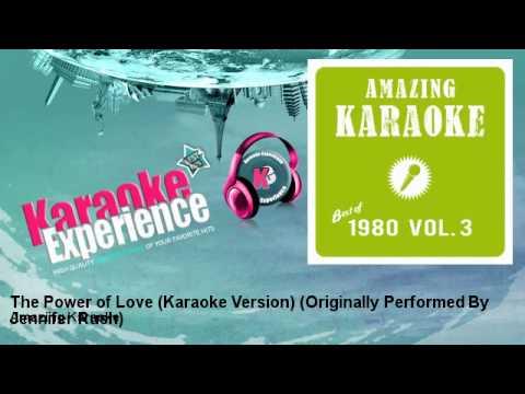 Amazing Karaoke - The Power of Love (Karaoke Version) - Originally Performed By Jennifer Rush
