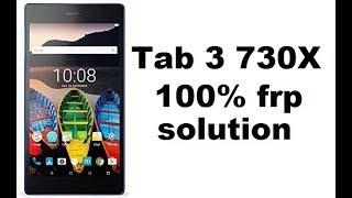 lenovo tab3 7 / tb3-730x frp unlock  ANDROID 6.0 100  Solution