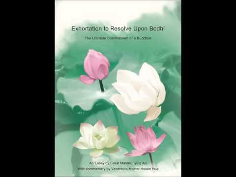 An Exhortation of Resolve Upon Bodhi -  with commentary by - The Venerable Master Hsuan Hua