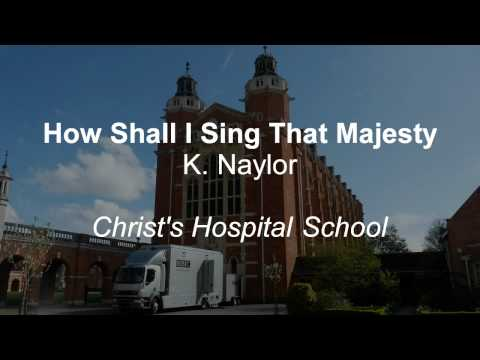 How Shall I Sing That Majesty - BBC @ CH