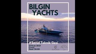 İTÜ Gemi Mühendisliği Kulübü Bilgin Yacht Sanal Teknik Gezi