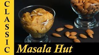 Badam Halwa Recipe / Almond Sheera / Almond Halwa