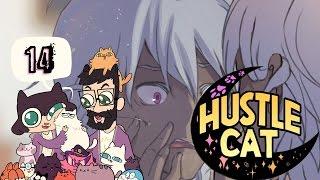 So Straightforward HUSTLE CAT w/ Octopimp! Part 14