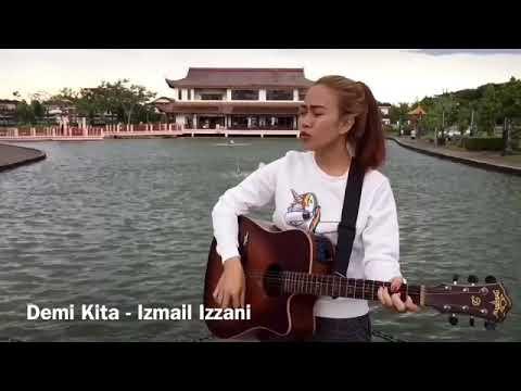Demi Kita - Ismail izzani cover by Fiyah   Terbaik!! 👍