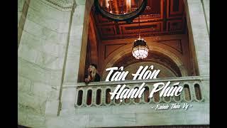 TÂN HÔN HẠNH PHÚC (OFFICIAL AUDIO) - RAINIE THẢO VY