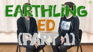 V4V ep31 Earthling Ed (Part 1)