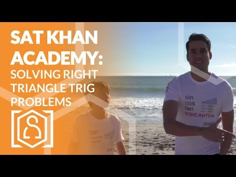 SAT Khan Academy Solving Right Triangle Trigonometry Problems