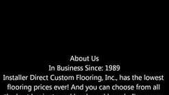 Installer Direct Custom Flooring, Flooring Tavares Fl, Tavares Florida Custom Flooring