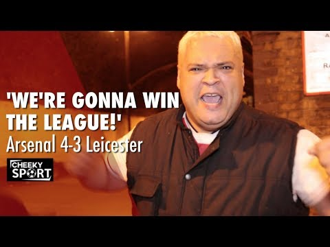 WE'RE GONNA WIN THE LEAGUE SAY ARSENAL FANS | Arsenal 4-3 Leicester City | Giroud Winner