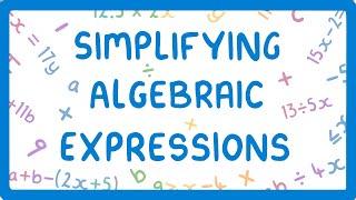 GCSE Maths - H๐w to Simplify Algebraic Expressions #27