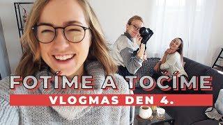 VLOGMAS DEN 4. | Den plný focení a natáčení!