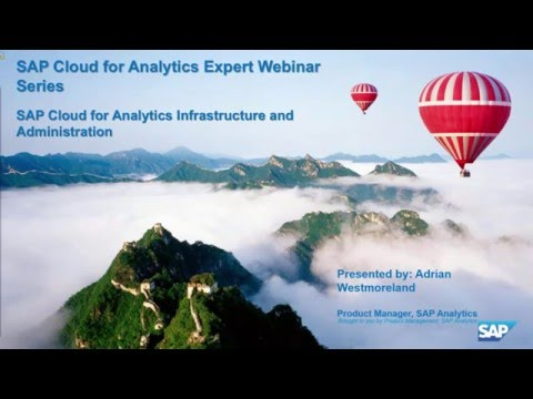 SAP Analytics Cloud: Infrastructure and Administration