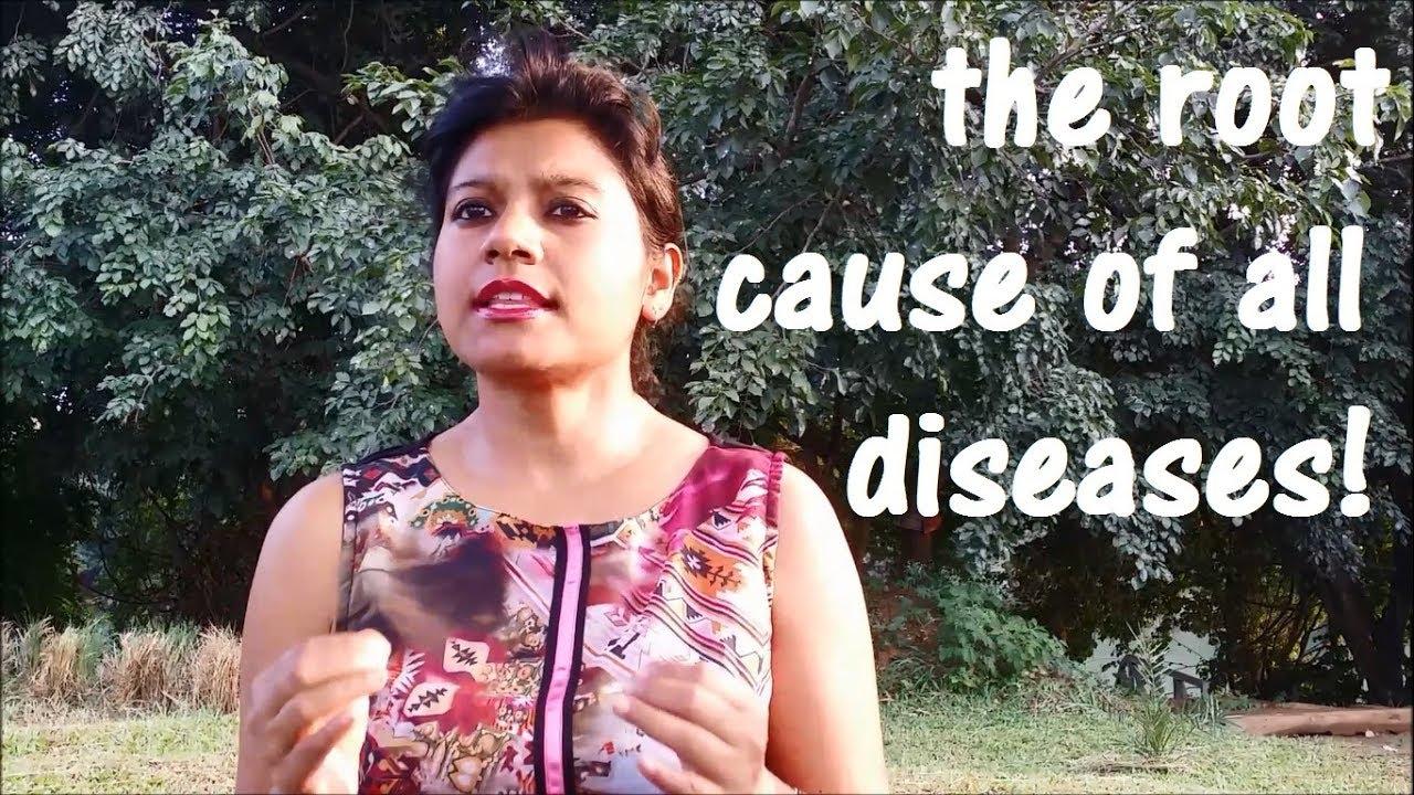 The root cause of all diseases | Baisakhi Saha