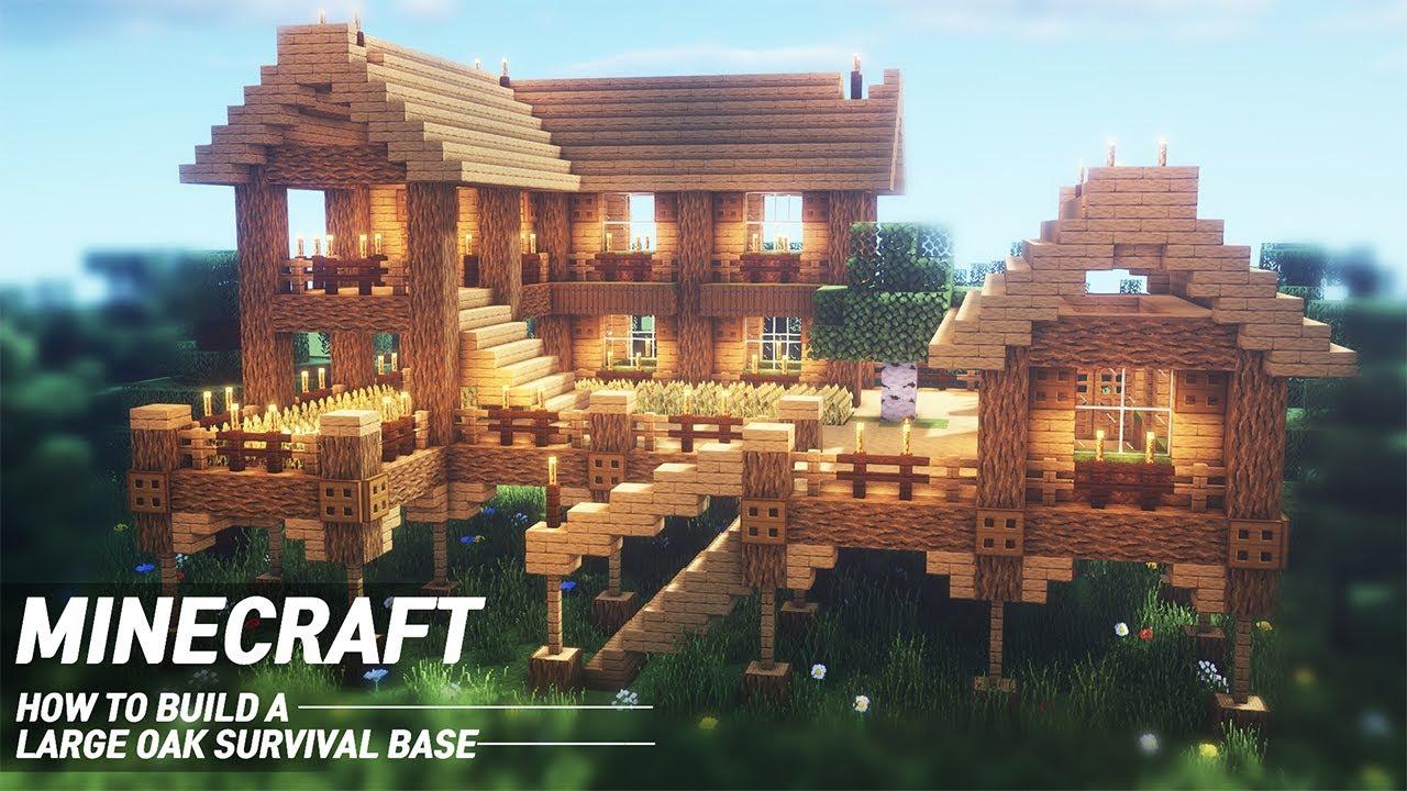 Minecraft Oak Survival Base Tutorial How To Build In Minecraft