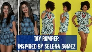 How-To | DIY Romper Inspired by Selena Gomez | DIY Clothes