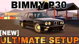 Bimmy P30 Ultimate Setup + Test Drive! (BMW M3 E30 ultimate)   CarX Drift Racing