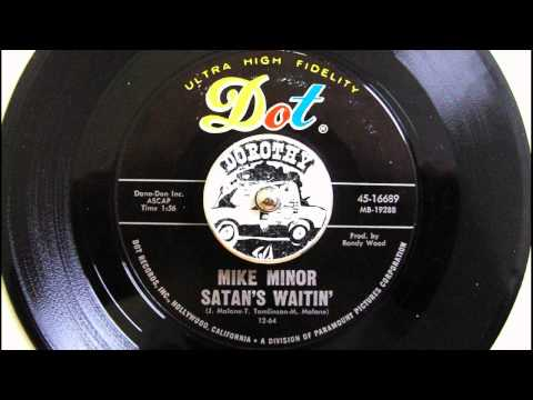 Mike Minor  Satan's Waitin'