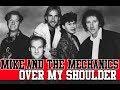 Mike And The Mechanics Over My Shoulder Legendado mp3