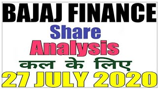 JULY 27 Bajaj Finance Stock Analysis Bajaj Finance Share BAJAJ FINANCE SHARE LATEST NEWS intraday