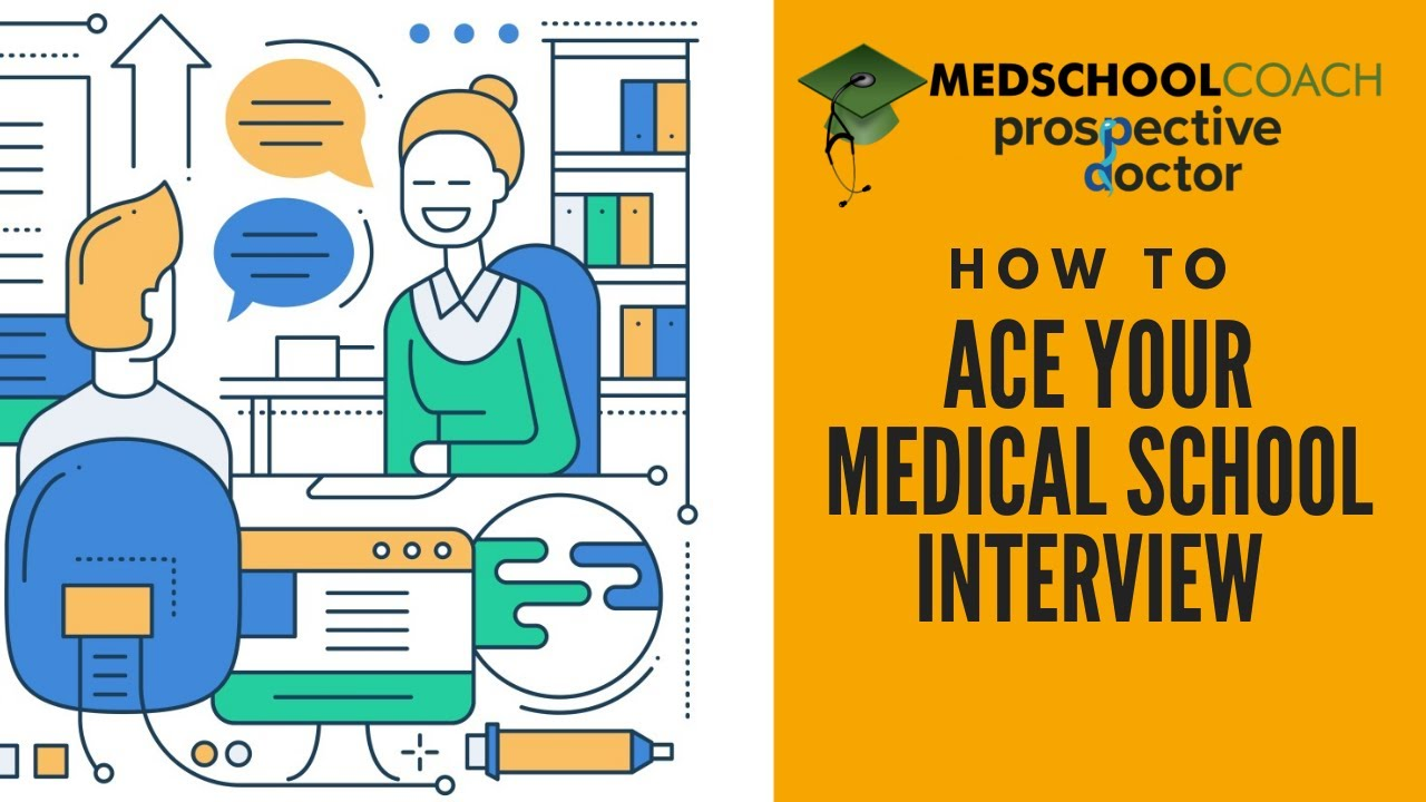 How to Ace Your Medical School Interview - MMI Questions and Answers from Experts