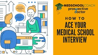 How to Ace Your Medical School Interview – MMI Questions and Answers from Experts