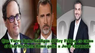 ALSINA: Que Torra llame hooligan al Rey Felipe, es como si Charlie Sheen llama golfo a José Coronado