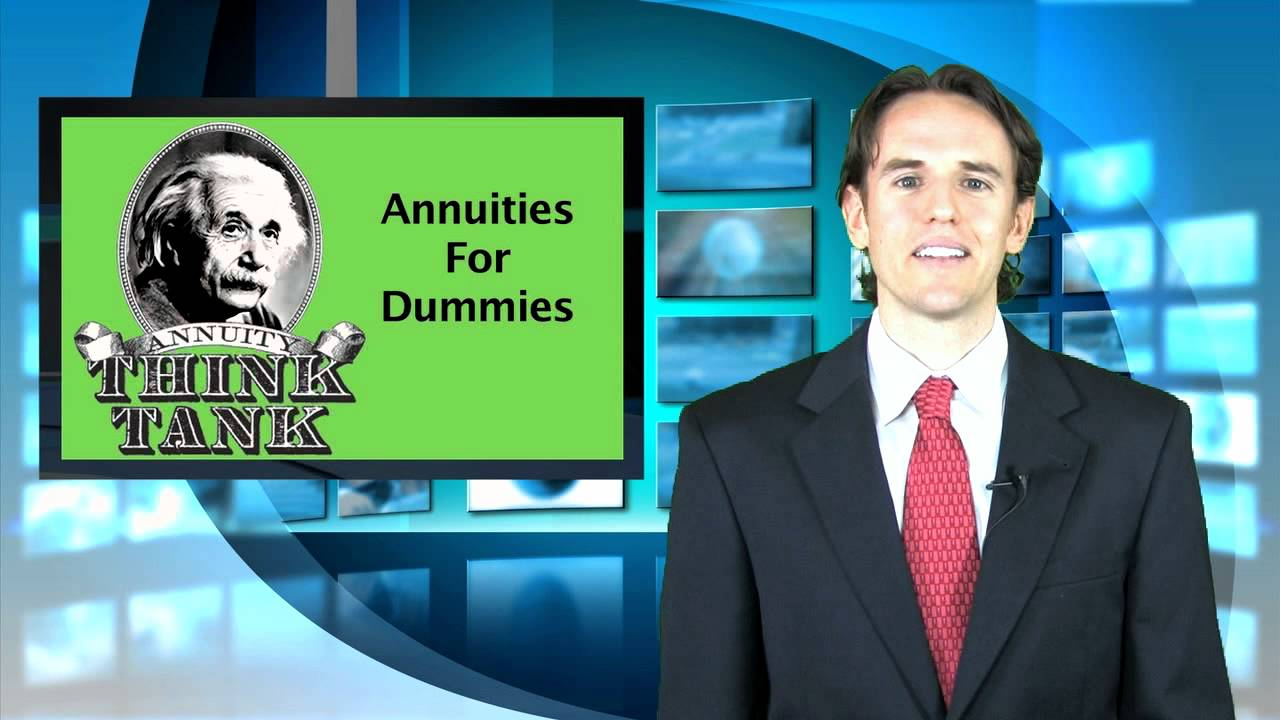 Annuities For Dummies Youtube