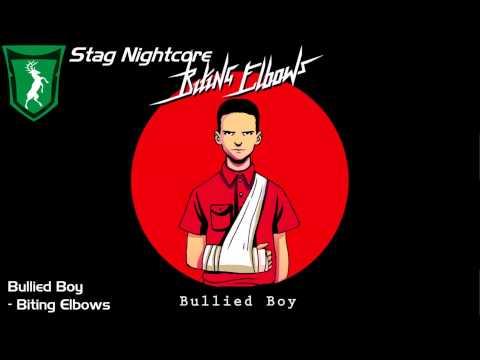 [Nightcore] Biting Elbows - Bullied Boy