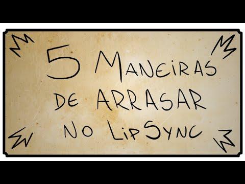 5 MANEIRAS DE ARRASAR NO LIP SYNC