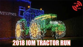 2018 CHRISTMAS TRACTOR RUN | Live Footage