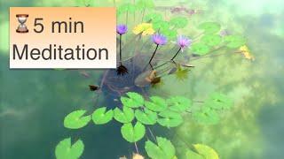 Deep Healing ♬5 minute Meditation Yoga Relaxation Inner Peace Chakra balancing