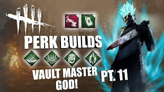 VAULT MASTER GOD! PT. 11 | Dead By Daylight MICHAEL MYERS PERK BUILDS