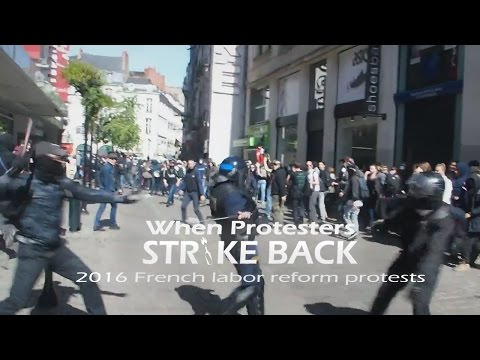 When Protesters Strike Back: 2016 French labor reform protests