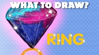 What to draw? | Ring