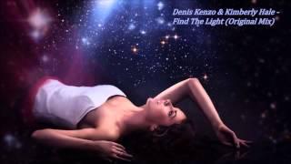 Denis Kenzo Kimberly Hale Find The Light Original Mix