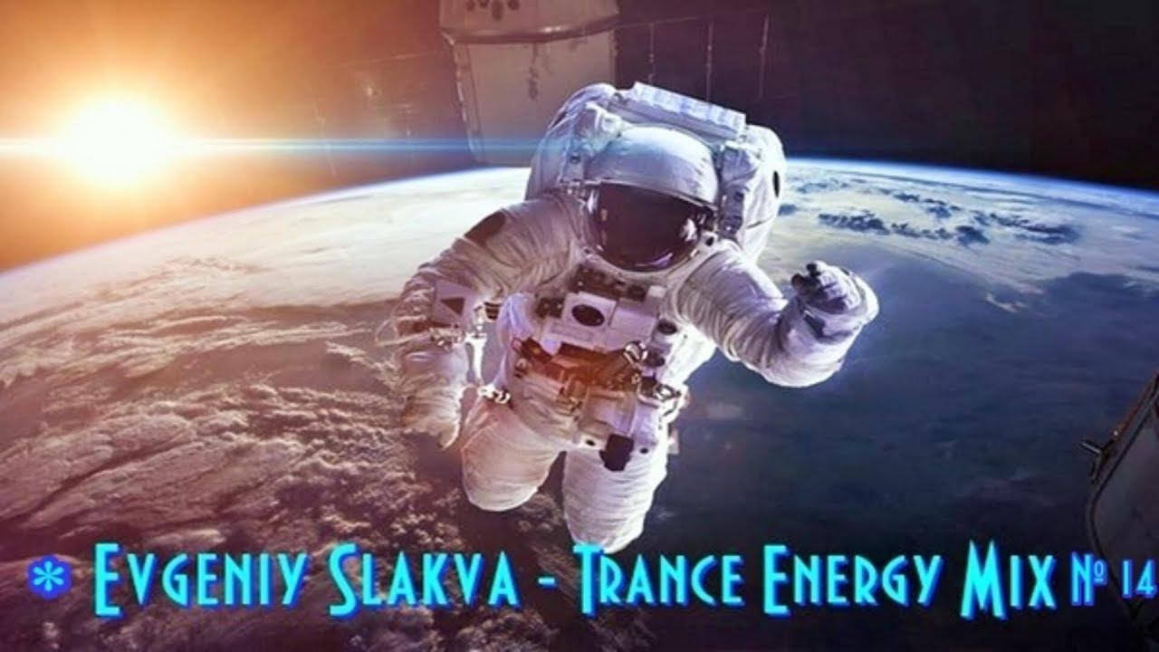 Download Evgeniy Slakva - Uplifting Trance & Progressive (Powerful Mix # 14) ™(Trance & Video)ᴴᴰ