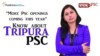 Tripura Public Service commission - TPSC 2016Recruitment & Results